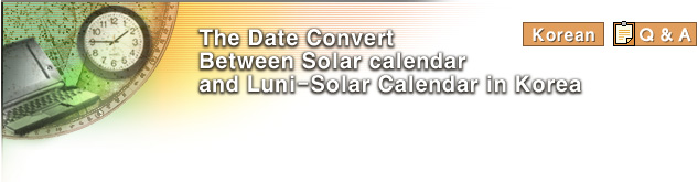 The Date Convert Between Solar calendar and Luni-Solar Calendar in Korea